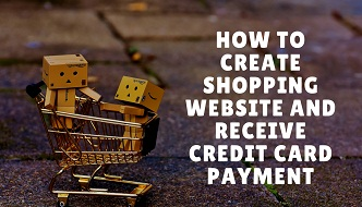 How to create shopping website and receive credit card for How to design online shopping website